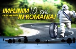 Michelin 10 ani in Romania